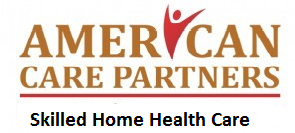 American Care Partners Skilled Pediatric and adult Home Health Care Virginia